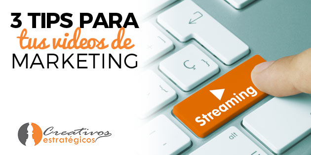 3-tips-para-tus-videos-de-marketing